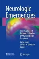 Neurologic Emergencies: How to Do a Fast, Focused Evaluation of Any Neurologic Complaint