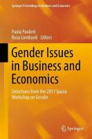 Gender Issues in Business and Economics: Selections from the 2017 Ipazia Workshop on Gender 1st ed. 2018