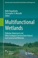 Multifunctional Wetlands: Pollution Abatement and Other Ecological Services from Natural and   Constructed Wetlands 1st ed. 2018
