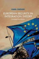 European Security in Integration Theory: Contested Boundaries 1st ed. 2018