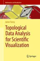 Topological Data Analysis for Scientific Visualization 1st ed. 2017