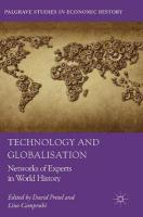 Technology and Globalisation: Networks of Experts in World History 1st ed. 2018