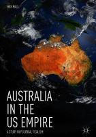 Australia in the US Empire: A Study in Political Realism 1st ed. 2018