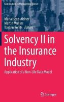 Solvency II in the Insurance Industry: Application of a Non-Life Data Model 1st ed. 2018