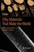 Fifty Materials That Make the World 1st ed. 2018