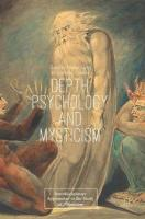 Depth Psychology and Mysticism 1st ed. 2018
