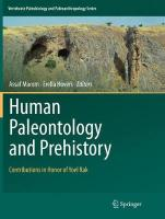 Human Paleontology and Prehistory: Contributions in Honor of Yoel Rak Softcover reprint of the original 1st ed. 2017