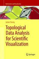 Topological Data Analysis for Scientific Visualization Softcover reprint of the original 1st ed. 2017