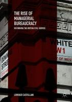 Rise of Managerial Bureaucracy: Reforming the British Civil Service 1st ed. 2018