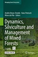 Dynamics, Silviculture and Management of Mixed Forests 1st ed. 2018