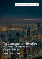Disappearance of Hong Kong in Comics, Advertising and Graphic Design 1st ed. 2018