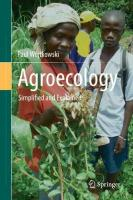Agroecology: Simplified and Explained 1st ed. 2019