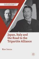 Japan, Italy and the Road to the Tripartite Alliance 1st ed. 2018
