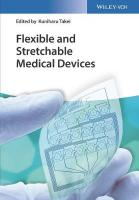 Flexible and Stretchable Medical Devices: From Materials to Applications
