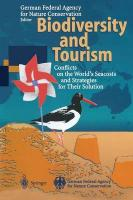 Biodiversity and Tourism: Conflicts on the World's Seacoasts and Strategies for Their Solution Softcover reprint of the original 1st ed. 1997