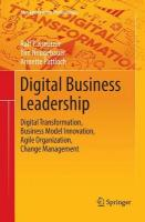 Digital Business Leadership: Digital Transformation, Business Model Innovation, Agile Organization,   Change Management Softcover reprint of the original 1st ed. 2018