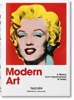 Modern Art. A History from Impressionism to Today: Impressionism to Today