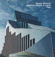 Gunnar Birkerts, National Library of Latvia, Riga: Opus 70