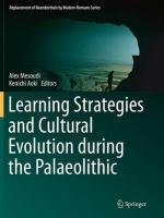 Learning Strategies and Cultural Evolution during the Palaeolithic Softcover reprint of the original 1st ed. 2015