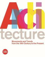 Arch: 20th Cent Movements: The Twentieth Century Movements