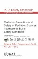 Radiation Protection and Safety of Radiation Sources: International Basic   Safety Standards: General Safety Requirements