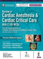 Review of Cardiac Anesthesia & Cardiac Critical Care: with 2100 MCQs 2nd Revised edition
