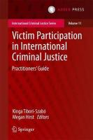 Victim Participation in International Criminal Justice: Practitioners' Guide 2017 1st ed. 2017