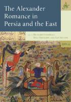 Alexander Romance in Persia and the East