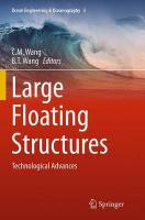 Large Floating Structures: Technological Advances Softcover reprint of the original 1st ed. 2015