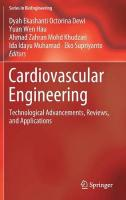 Cardiovascular Engineering: Technological Advancements, Reviews, and Applications 1st ed. 2020