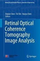 Retinal Optical Coherence Tomography Image Analysis 1st ed. 2019