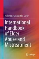 International Handbook of Elder Abuse and Mistreatment 1st ed. 2020