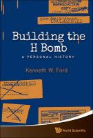 Building The H Bomb: A Personal History: A Personal History